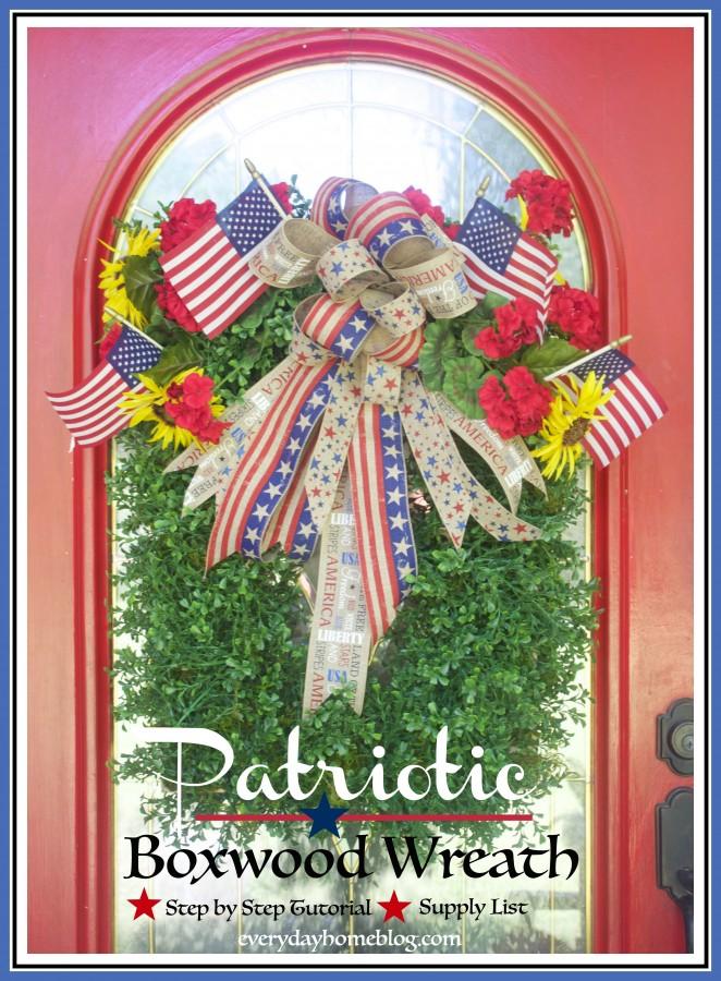 DIY Patriotic Boxwood Wreath   The Everyday Home   www.everydayhomeblog.com
