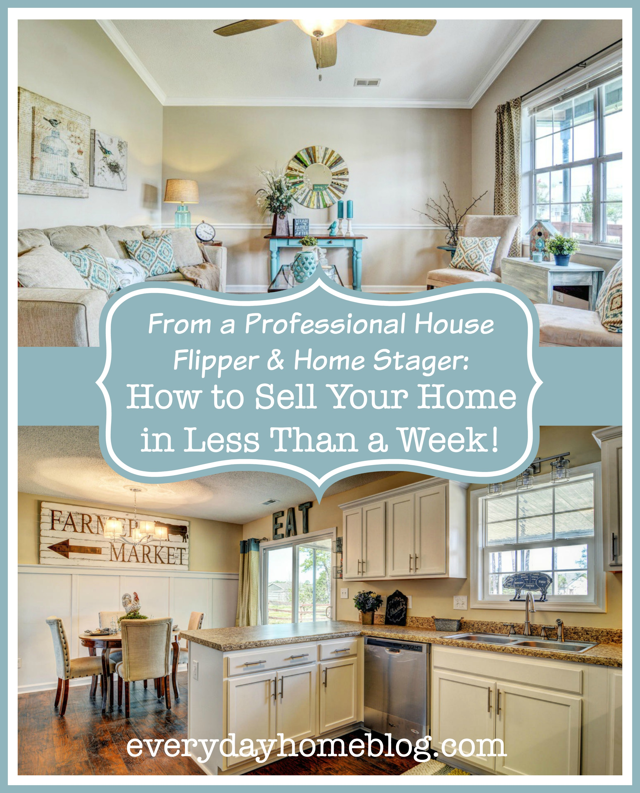 10 Tips for Selling Your Home Fast - The Everyday Home