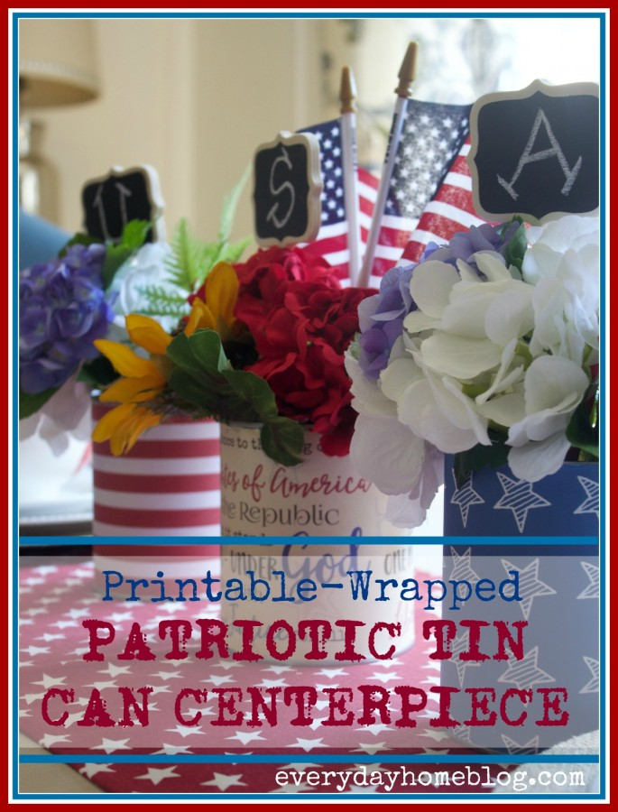 Patriotic Tin Can Centerpiece   The Everyday Home