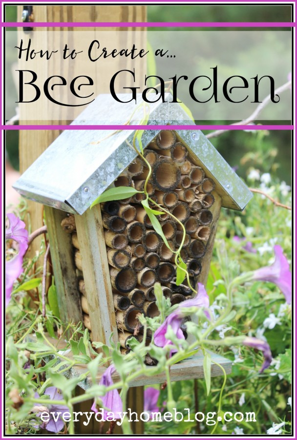 How to Create a Bee Garden | The Everyday Home | everydayhomeblog.com