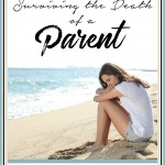 Dealing with the Loss of a Parent