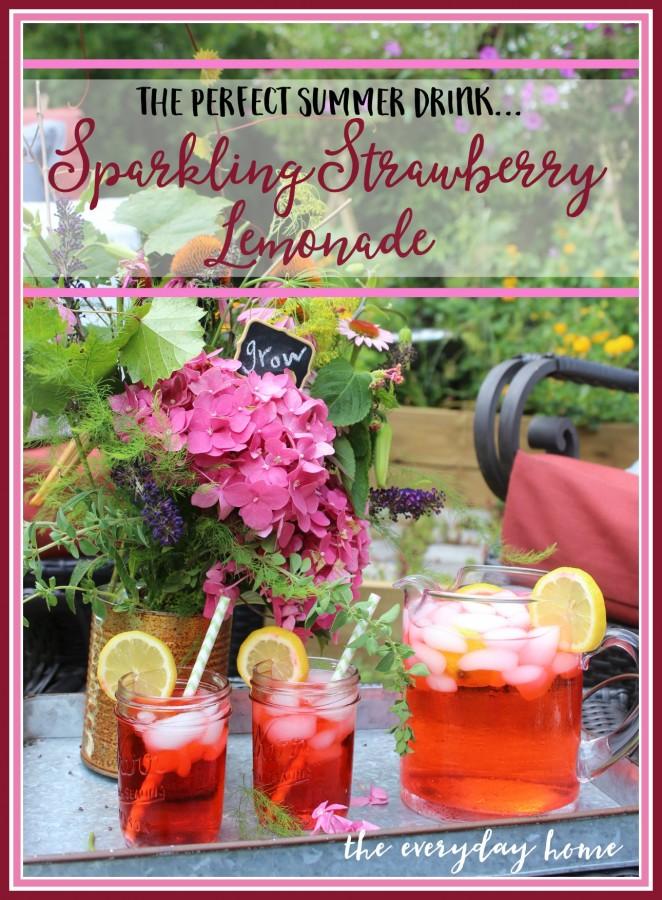 The Perfect Summer Drink - Sparkling Strawberry Lemonade | everydayhomeblog.com