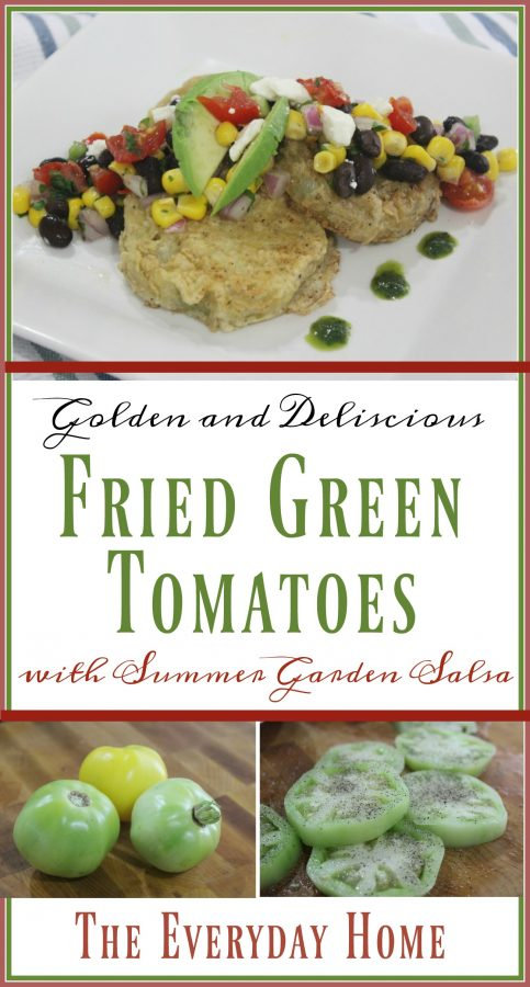 Perfect Fried Green Tomatoes with Summer Garden Salsa | The Everyday Home Blog | www.everydayhomeblog.com