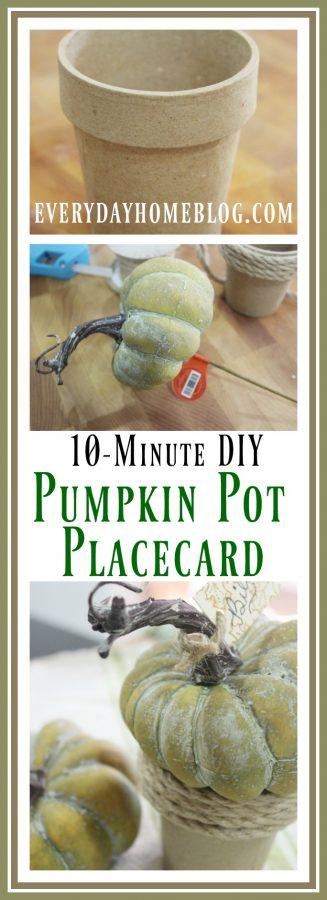 10 Minute DIY Pumpkin Pot Placecard | The Everyday Home | www.everydayhomeblog.com