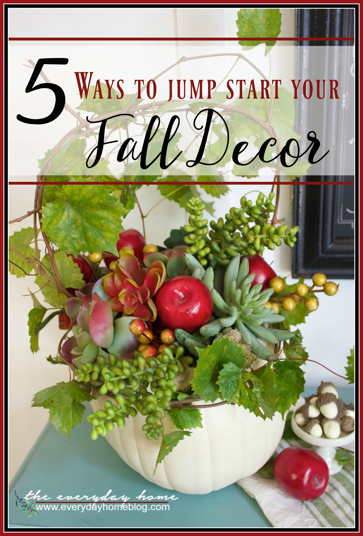 5 ways to jump start your fall decor the everyday home. Black Bedroom Furniture Sets. Home Design Ideas