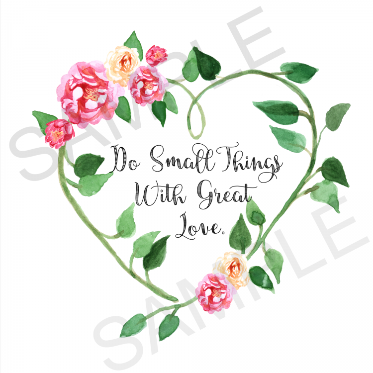 do-small-things-with-great-love-sample
