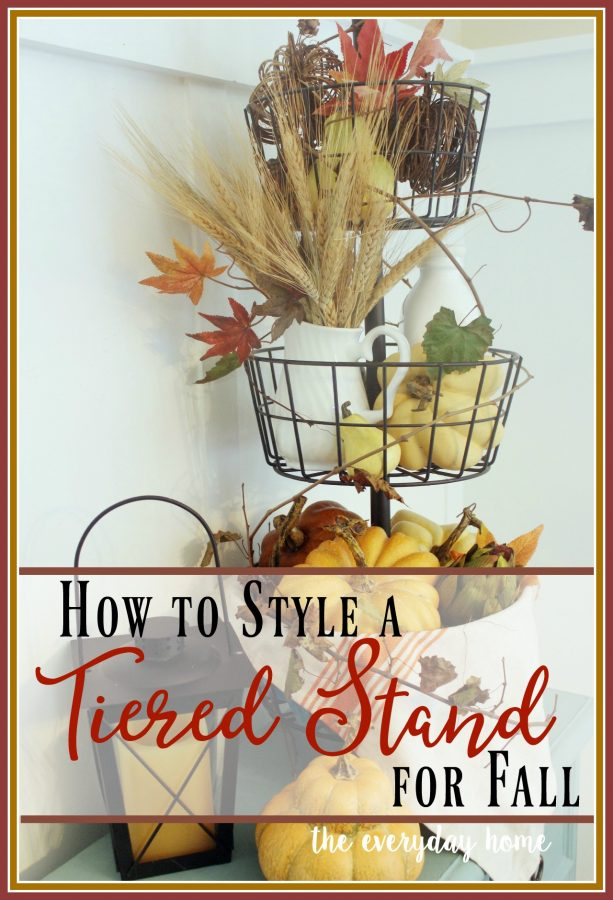 How to Style a Tiered Stand for Fall   The Everyday Home   www.everydayhomeblog.com
