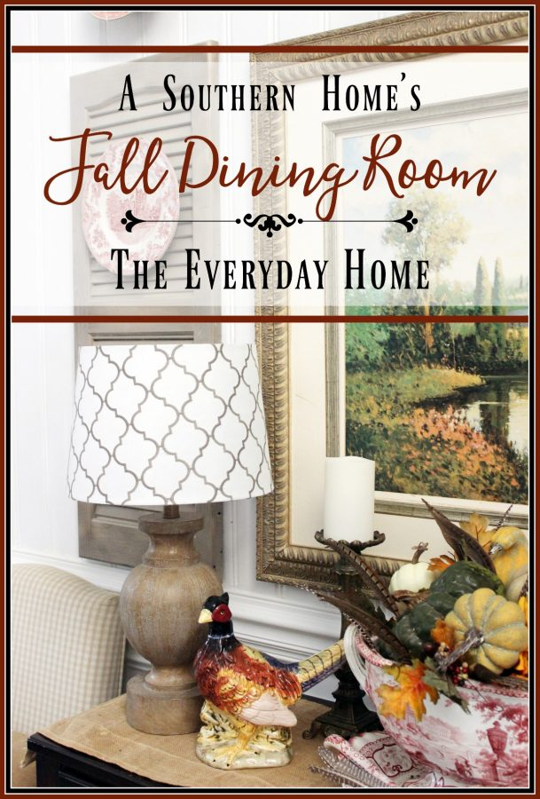 southern-dining-room-for-fall | The Everyday Home | www.everydayhomeblog.com