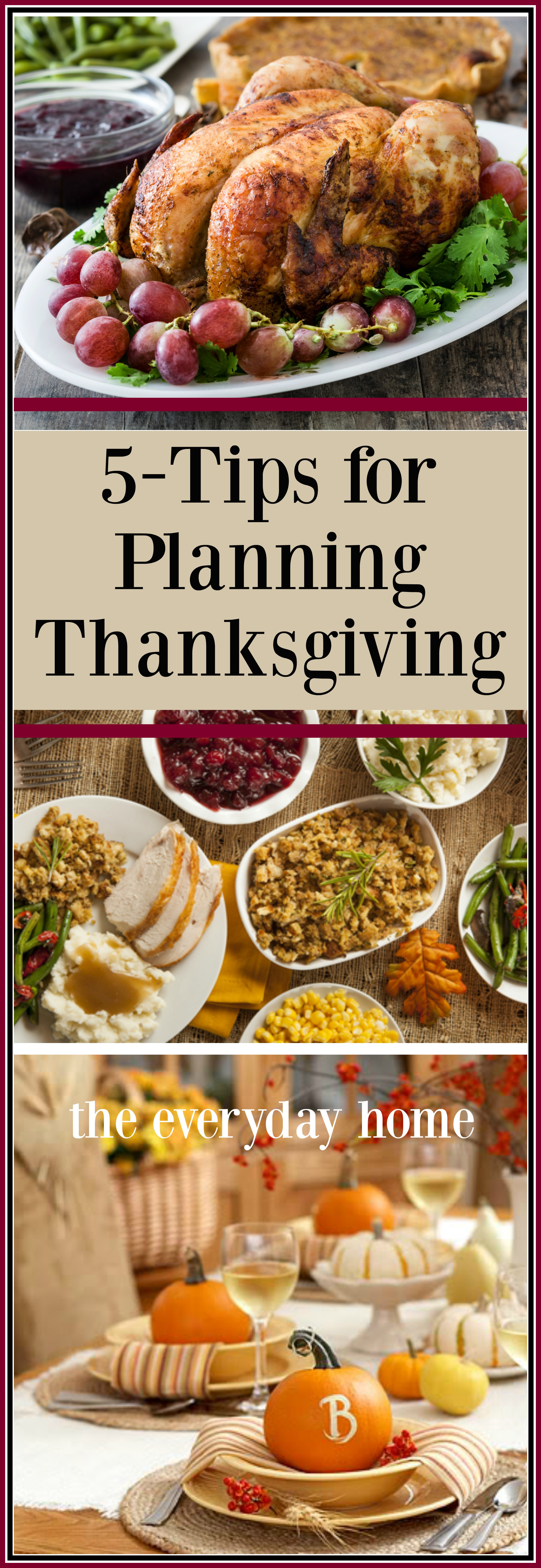 5-Tips for Planning a Successful Thanksgiving   The Everyday Home   www.everydayhomeblog.com