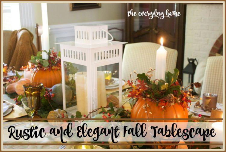 elegant-and-rustic-fall-tablescape | The Everyday Home | www.everydayhomeblog.com