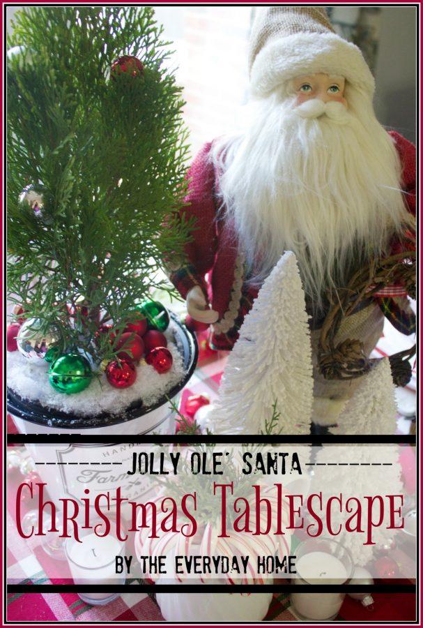jolly-ole-santa-christmas-tablescape | The Everyday Home | www.everydayhomeblog.com