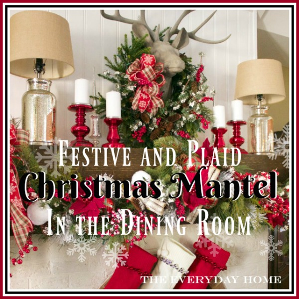 a-festive-mantel-square-writing | The Everyday Home | www.everydayhomeblog.com
