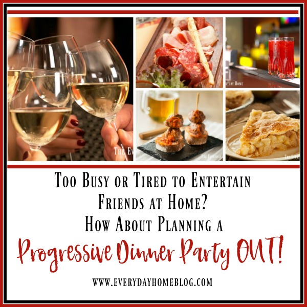 planning-a-progressive-dinner-party-out | The Everyday Home | www.everydayhomeblog.com
