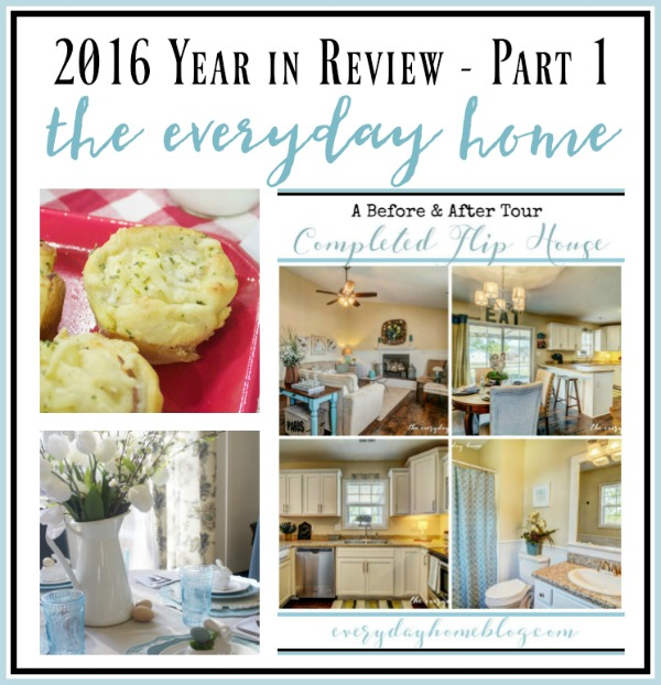 The Everyday Home's 2016 Year in Review - Part 1 | The Everyday Home | www.everydayhomeblog.com