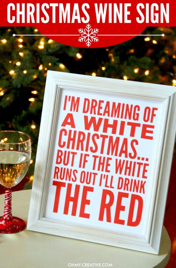 im-dreaming-of-a-white-christmas-wine-sign-800-ohmy-creative-com_