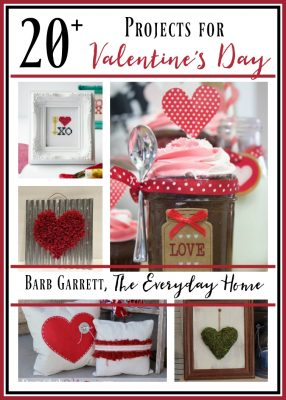 20+ Projects for Valentine's Day