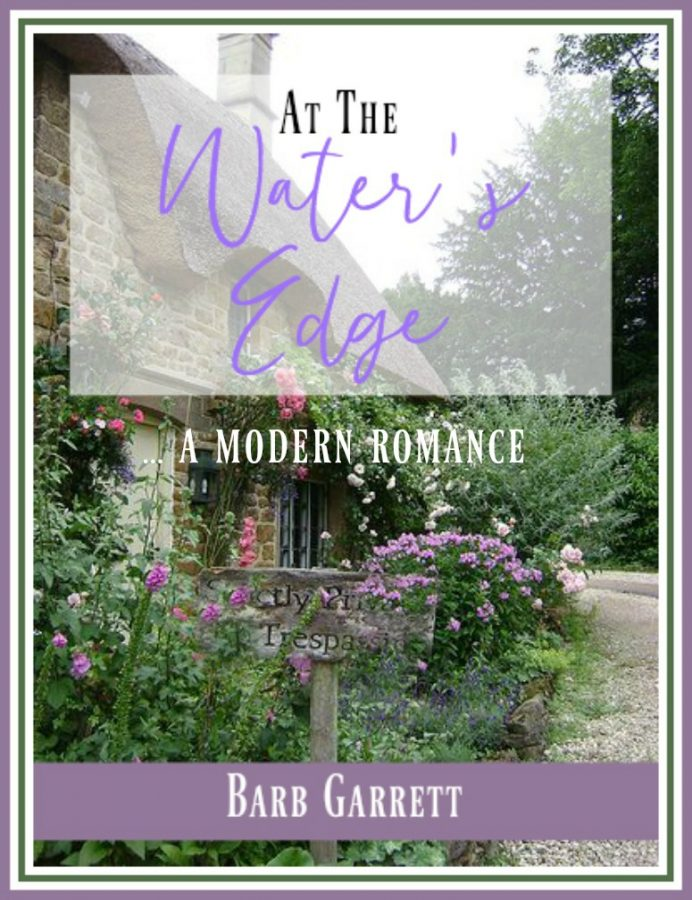 At the Water's Edge - Chapter Two | A Modern Romance by Barb Garrett | The Everyday Home