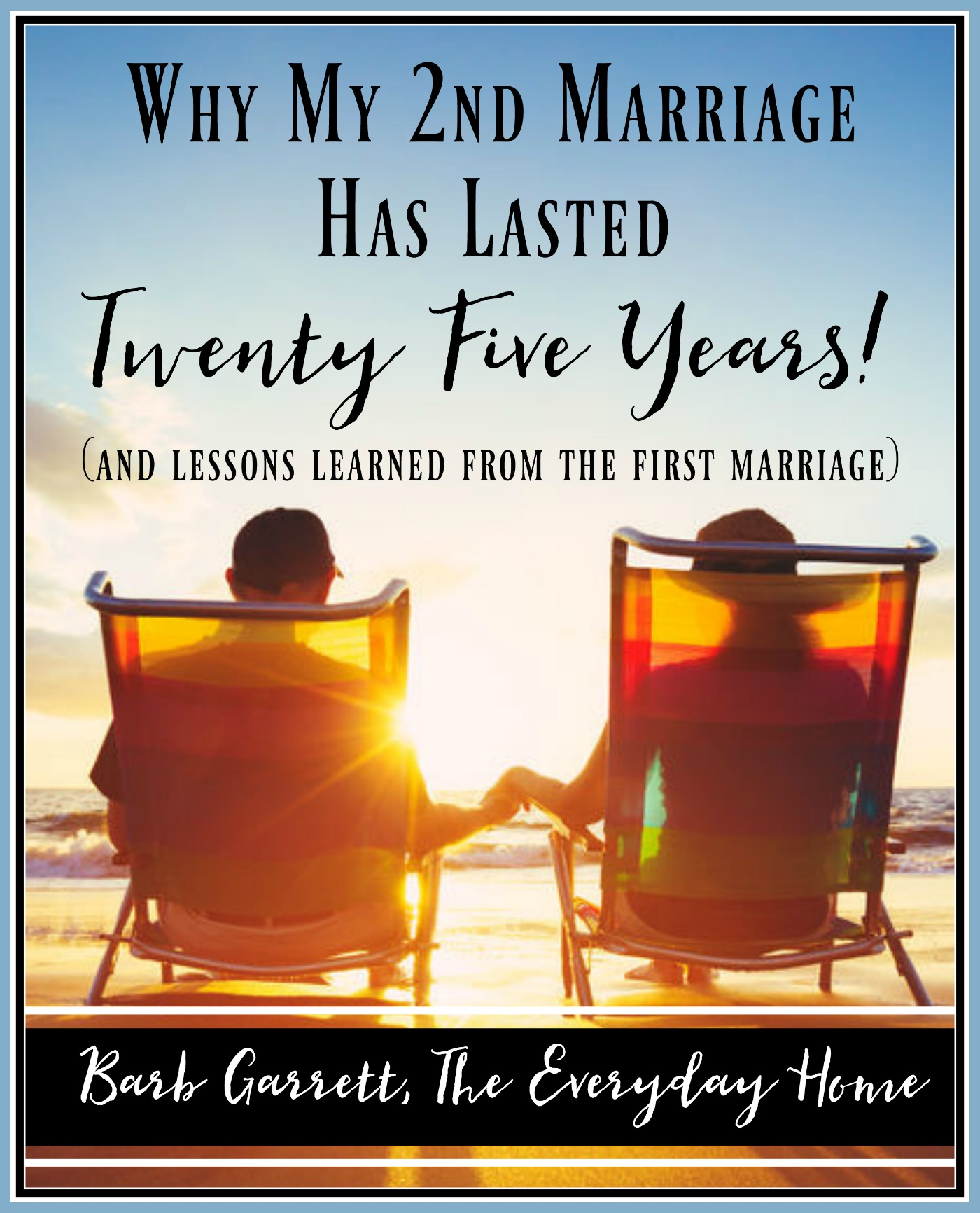 Why My 2nd Marriage Has Lasted 25 Years - The Everyday Home