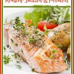 Easy Roasted Salmon with Potatoes