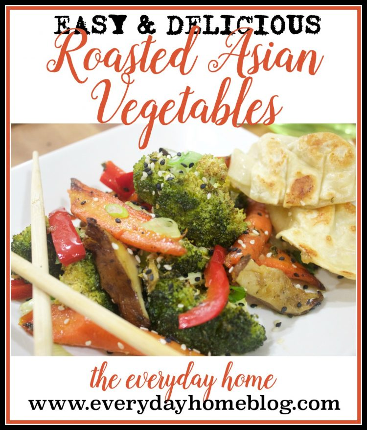 SO YUMMY Easy and Delicious Roasted Asian Vegetables | The Everyday Home | www.everydayhomeblog.com