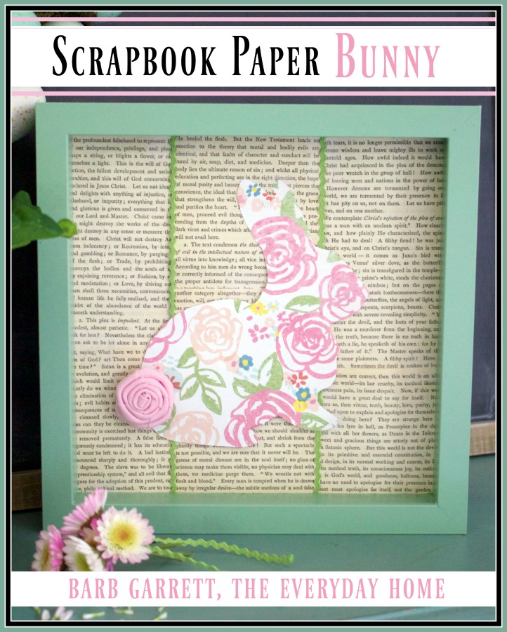 Scrapbook Paper Bunny Art | The Everyday Home | www.everydayhomeblog.com