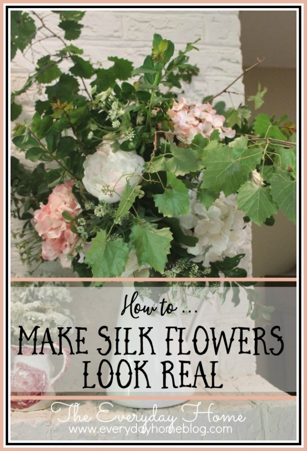 How to Make Silk Flowers Look Real | The Everyday Home | www.everydayhomeblog.com