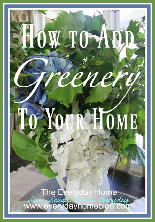 5 Ways to Add More Greenery to Your Home | The Everyday Home | www.everydayhomeblog.com