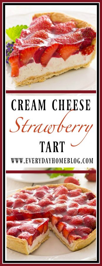 Easy Strawberry Cream Cheese Tart Recipe || The Everyday Home || www.everydayhomeblog.com