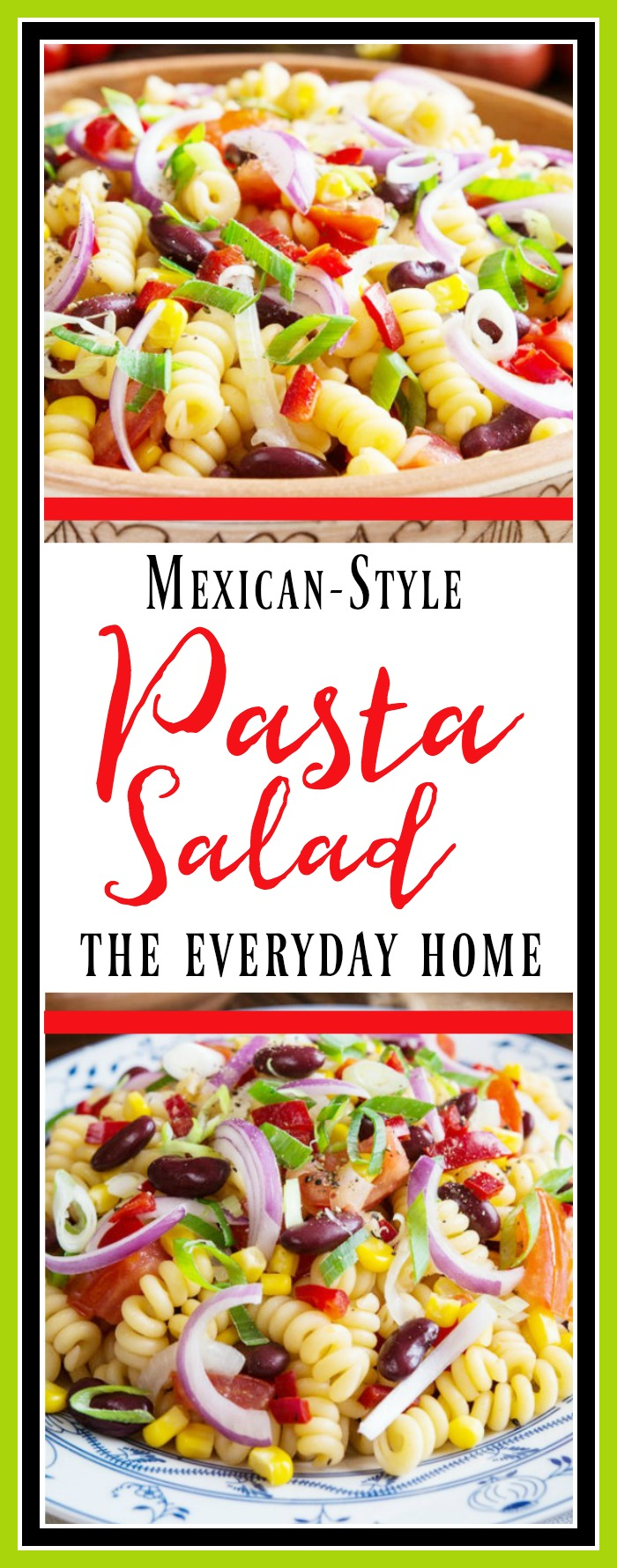 Mexican Style Pasta Salad | The Everyday Home | www.everydayhomeblog.com