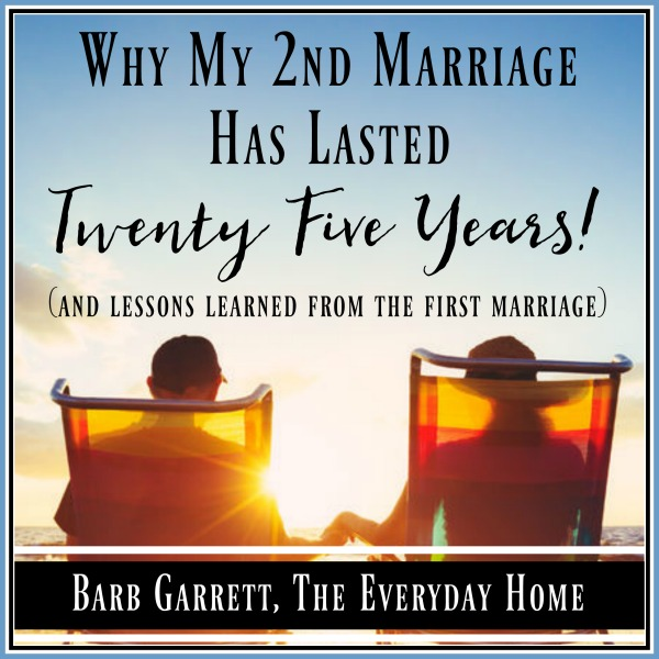Why My 2nd Marriage Has Lasted Twenty Years | The Everyday Home | www.everydayhomeblog.com