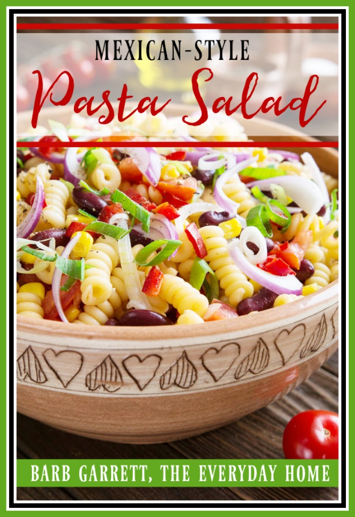 Mexican Style Pasta Salad   The Everyday Home   www.everydayhomeblog.com
