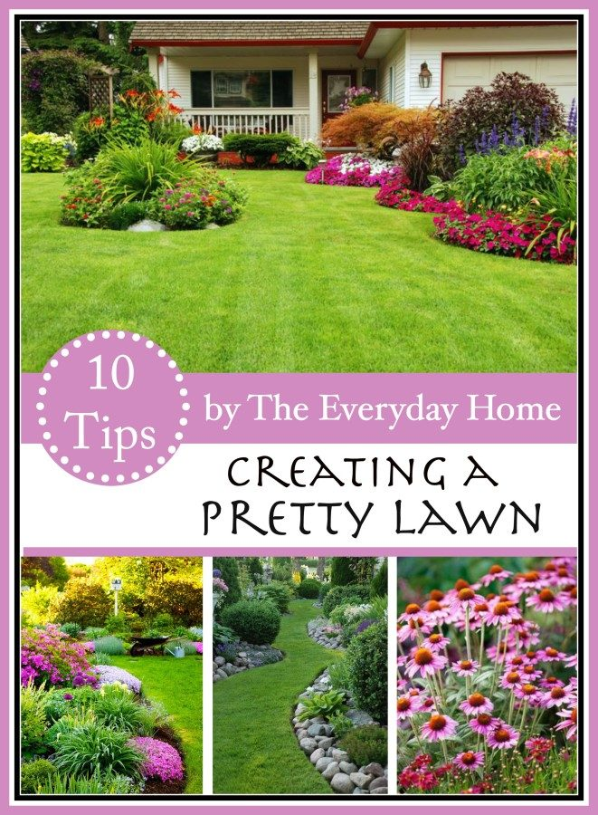 10 Tips for a Pretty Lawn