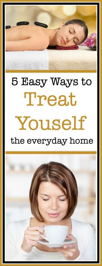 5 Easy Ways to Treat Yourself | The Everyday Home