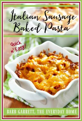 Easy Baked Italian Sausage Pasta