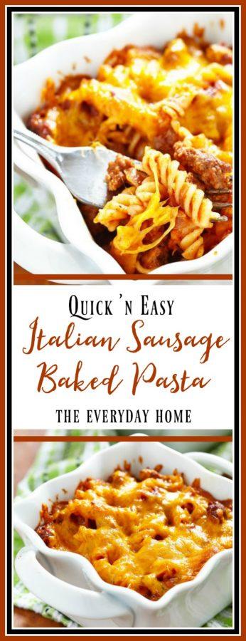 Recipe for Easy Italian Sausage Baked Pasta | The Everyday Home | www.everydayhomeblog.com
