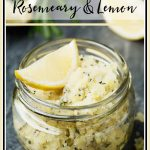 Homemade Rosemary and Lemon Salt Scrub Recipe