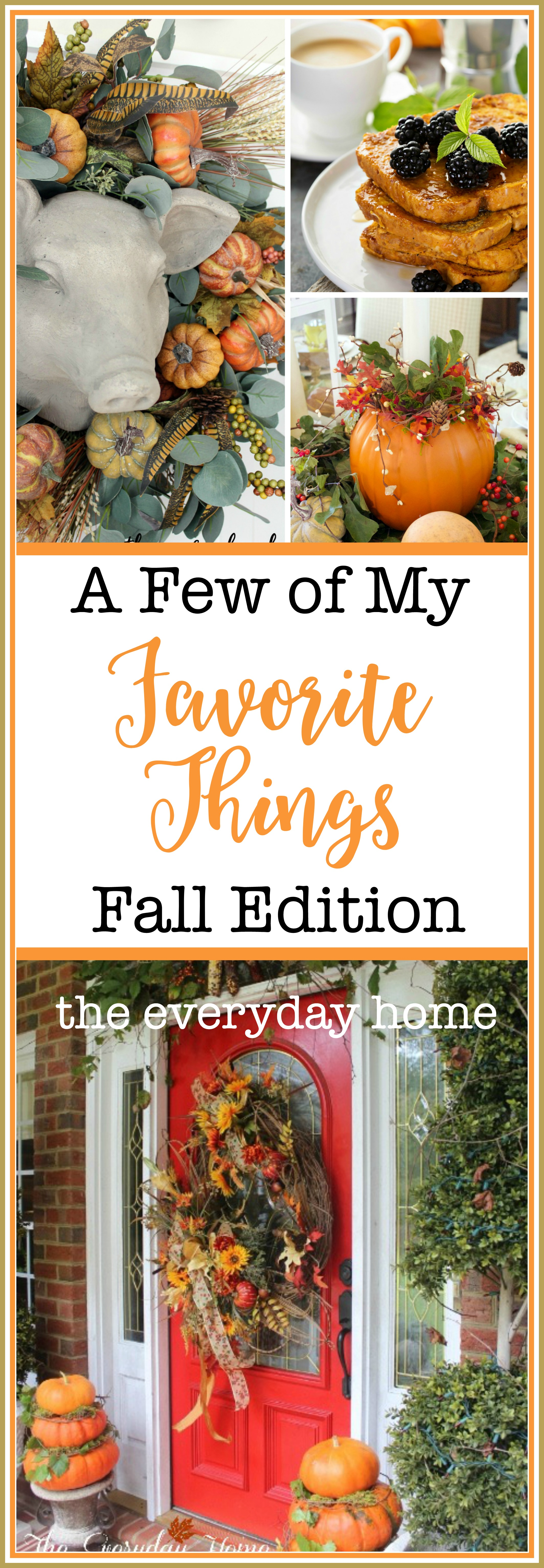 A Few of My Favorite Things for Fall | The Everyday Home