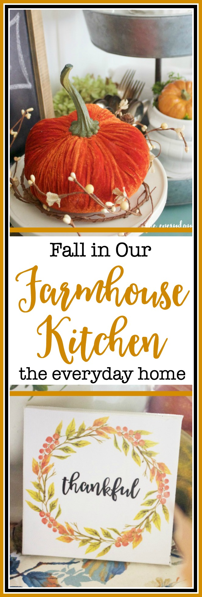 A Farmhouse Kitchen Dressed for Fall | The Everyday Home