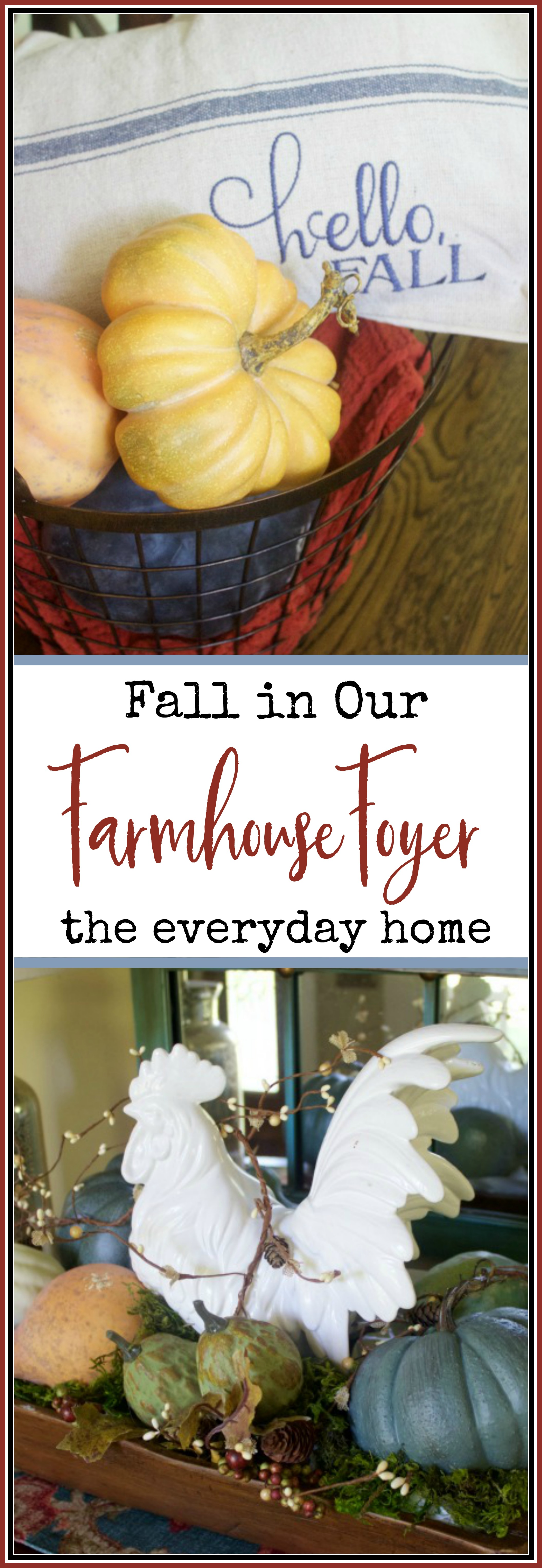 A Farmhouse Foyer for Fall | The Everyday Home