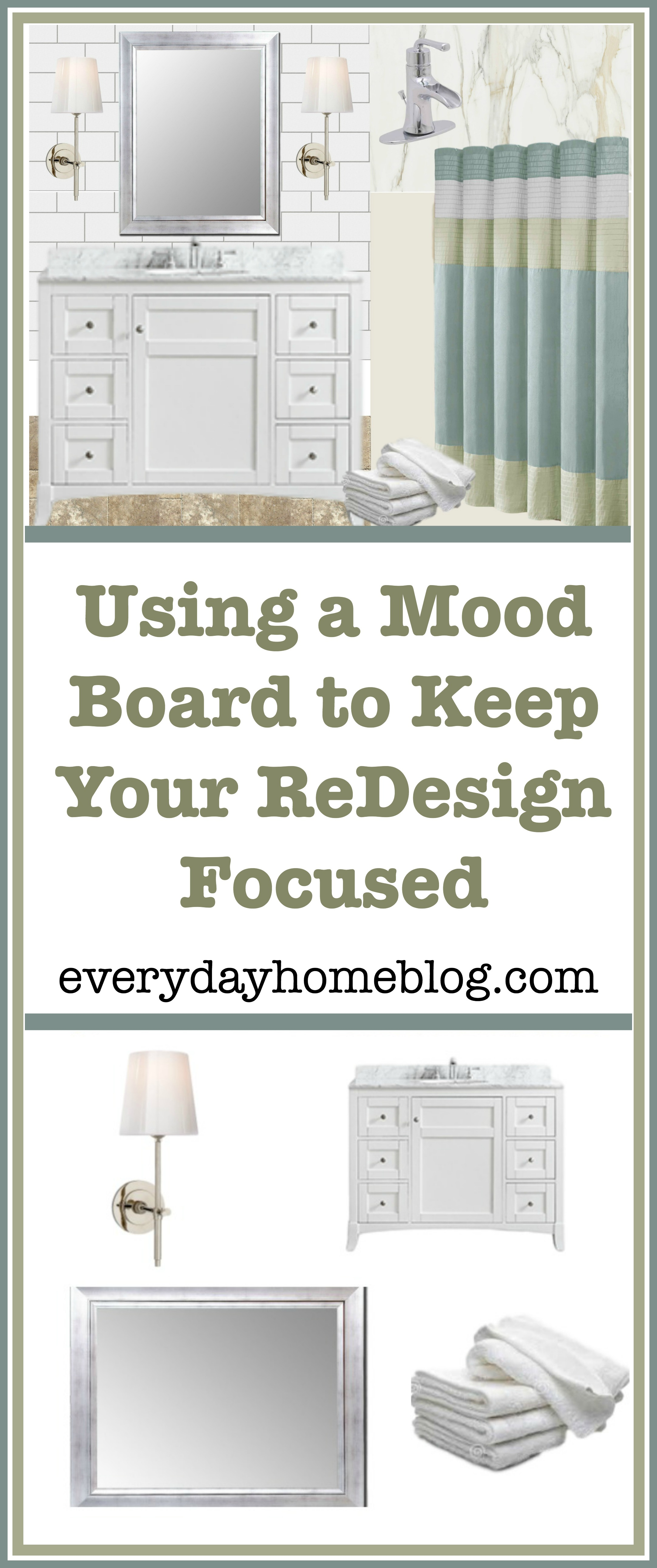 Using a Mood Board to Keep Your ReDesign Focused | The Everyday Home
