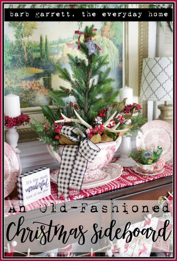 Old Fashioned Christmas Sideboard | The Everyday Home