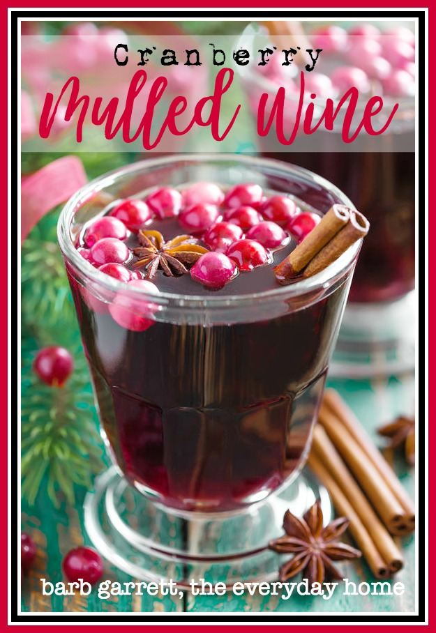 Cranberry Mulled Wine Recipe | The Everyday Home