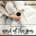 Why I Chose a Word of the Year